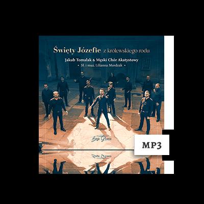 Święty Józefie z królewskiego rodu – MP3